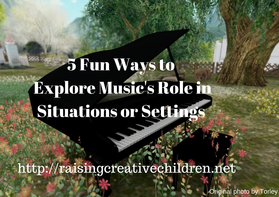 5 Fun Ways to Explore Music's Role in Situations or Settings