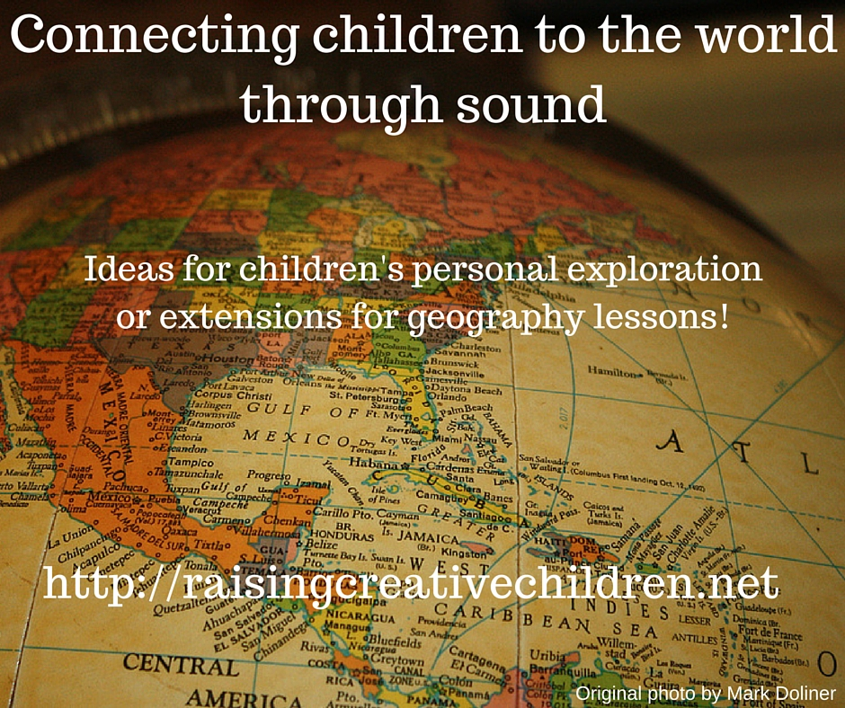Connecting children to the world through sound raising creative connecting children to the world through sound raising creative children freerunsca Image collections