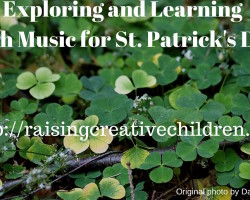 Exploring and Learning Irish Music for St. Patrick's Day